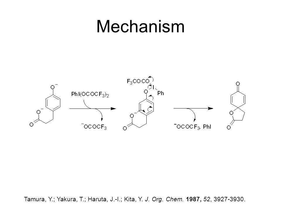 Mechanism Tamura, Y.; Yakura, T.; Haruta, J.-I.; Kita, Y. J. Org. Chem. 1987, 52, 3927-3930.