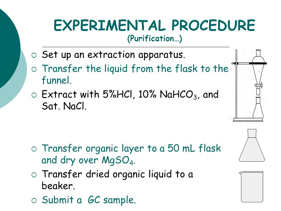 EXPERIMENTAL PROCEDURE (Synthesis of alcohol product…)  Add acetone/ether to sep funnel.