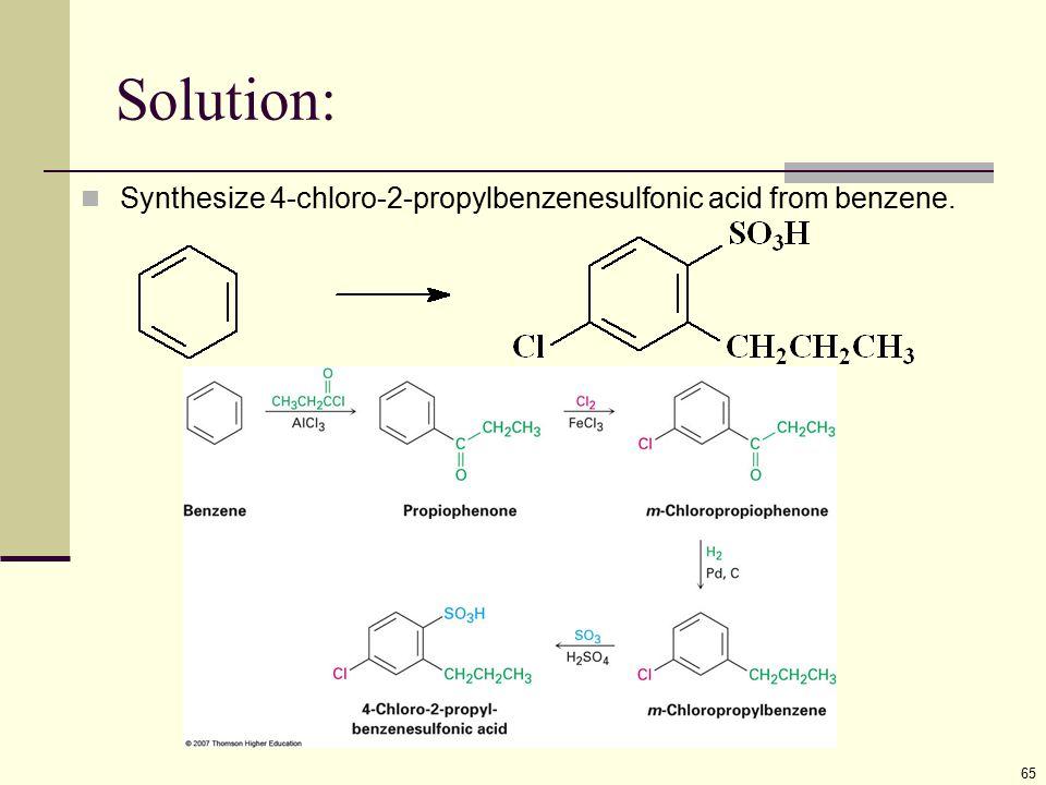 Solution: 65 Synthesize 4-chloro-2-propylbenzenesulfonic acid from benzene.