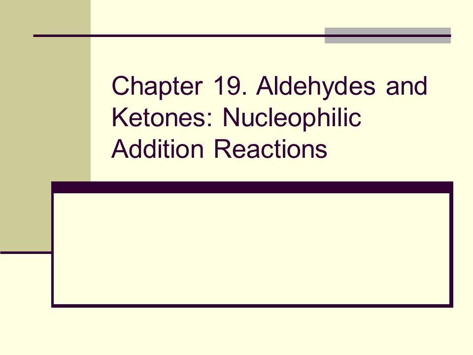 32 19.5 Nucleophilic Addition of H 2 O: Hydration Aldehydes and ketones react with water to yield 1,1-diols (geminal (gem) diols) Hydration is reversible: a gem diol can eliminate water