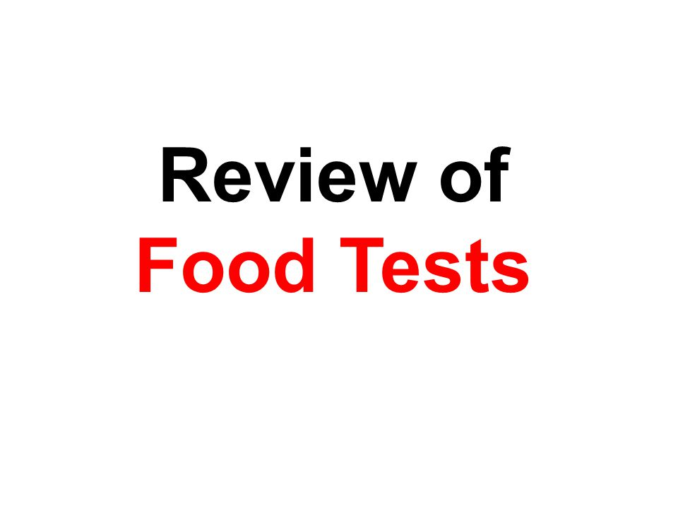 Review of Food Tests