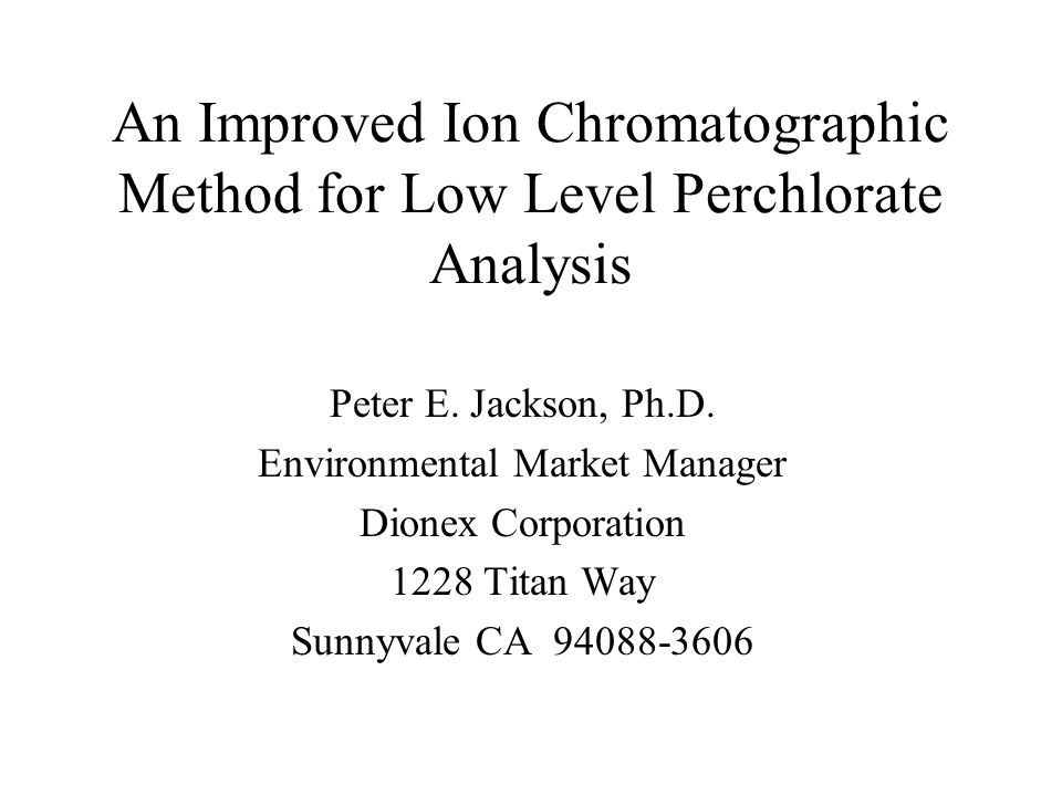 PERCHLORATE - WHAT ARE THE ISSUES Contamination found in CA, NV, UT & WV Total extent of the contamination problem across the U.S.