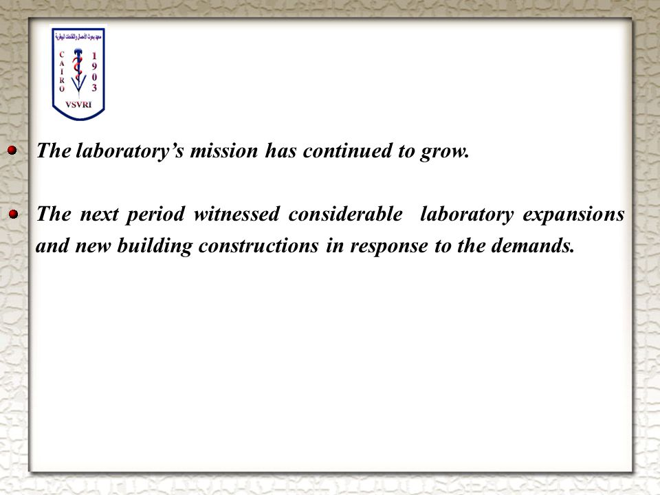 The laboratory's mission has continued to grow.