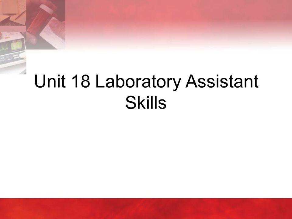 Unit 18 Laboratory Assistant Skills