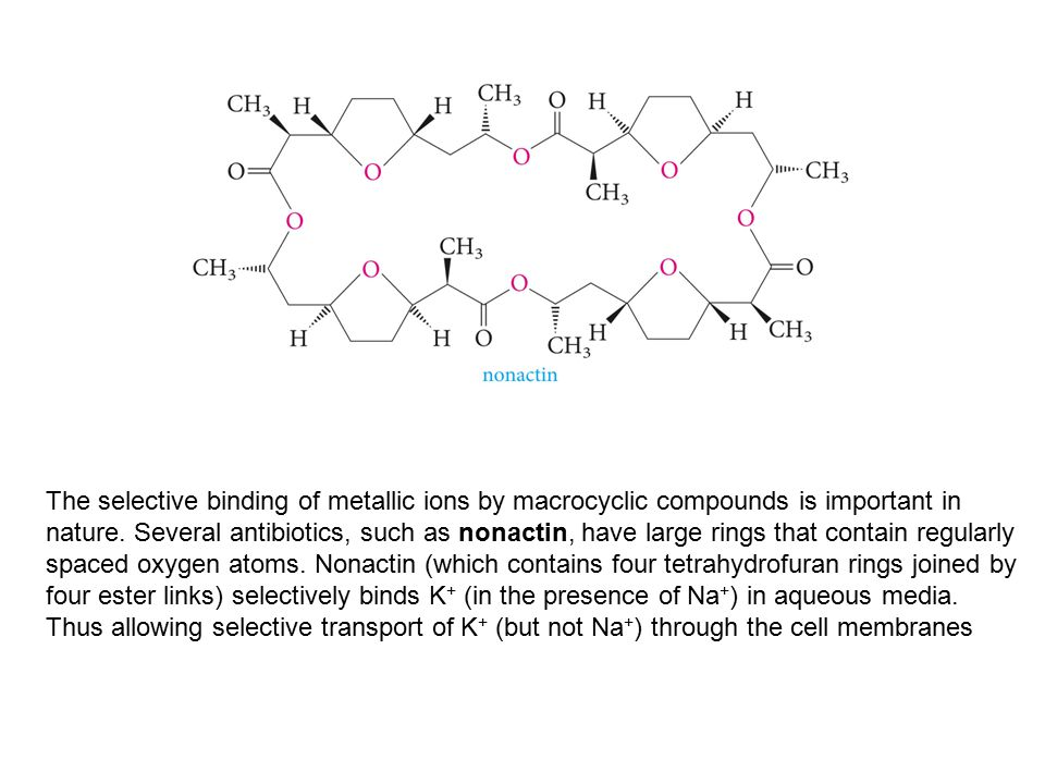 The selective binding of metallic ions by macrocyclic compounds is important in nature.