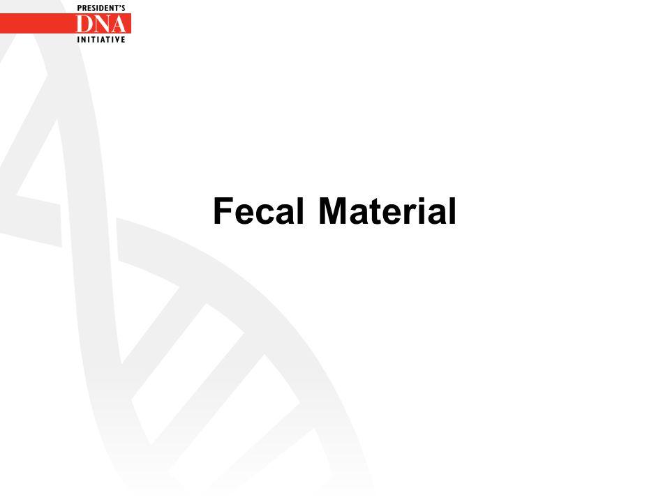 Fecal Material