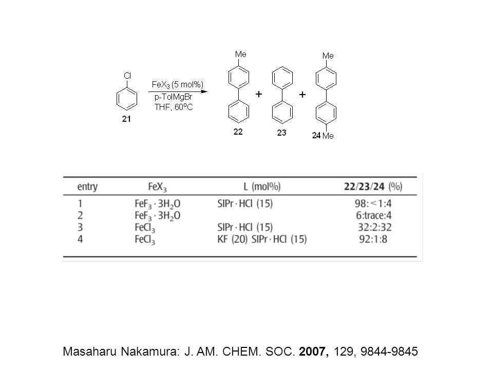 Masaharu Nakamura: J. AM. CHEM. SOC. 2007, 129, 9844-9845