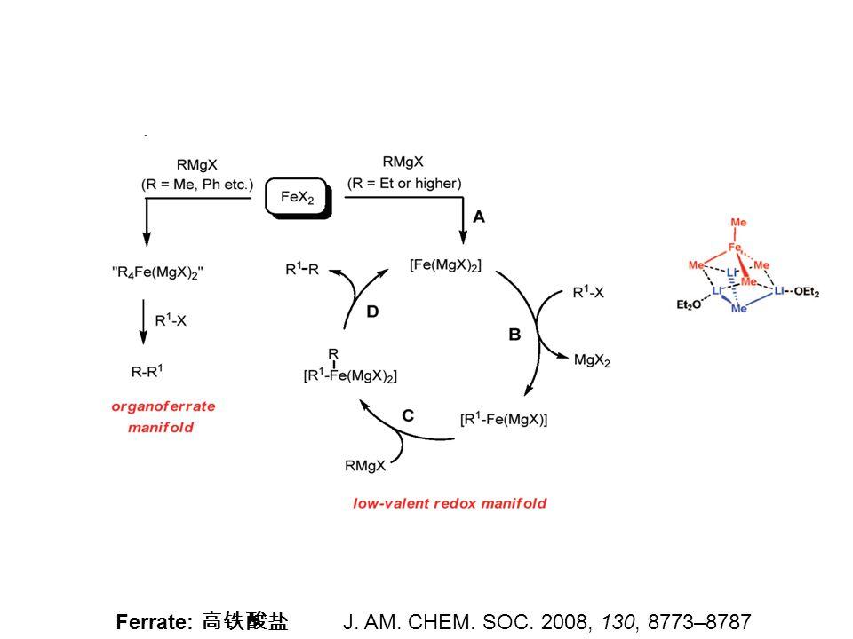 J. AM. CHEM. SOC. 2008, 130, 8773–8787 Ferrate: 高铁酸盐