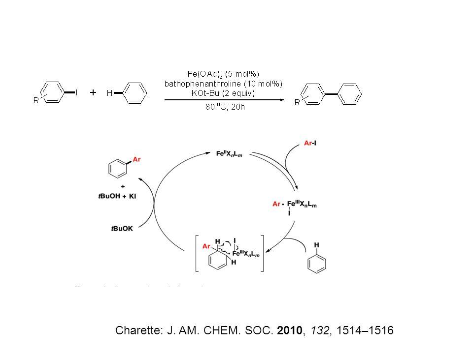 Charette: J. AM. CHEM. SOC. 2010, 132, 1514–1516