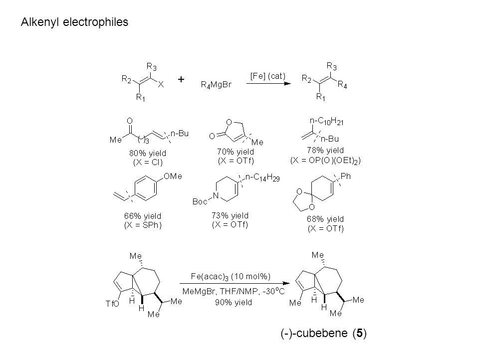 Alkenyl electrophiles (-)-cubebene (5)