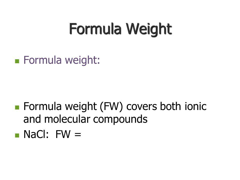 Molecular Weight Remember atomic weight? Remember atomic weight? Molecular Weight – Expressed in Expressed in amu Example: H 2 O Example: H 2 O