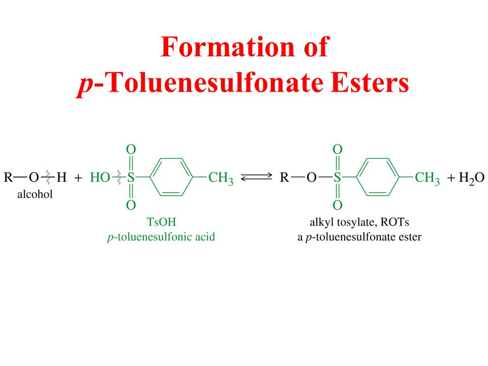 Formation of p-Toluenesulfonate Esters