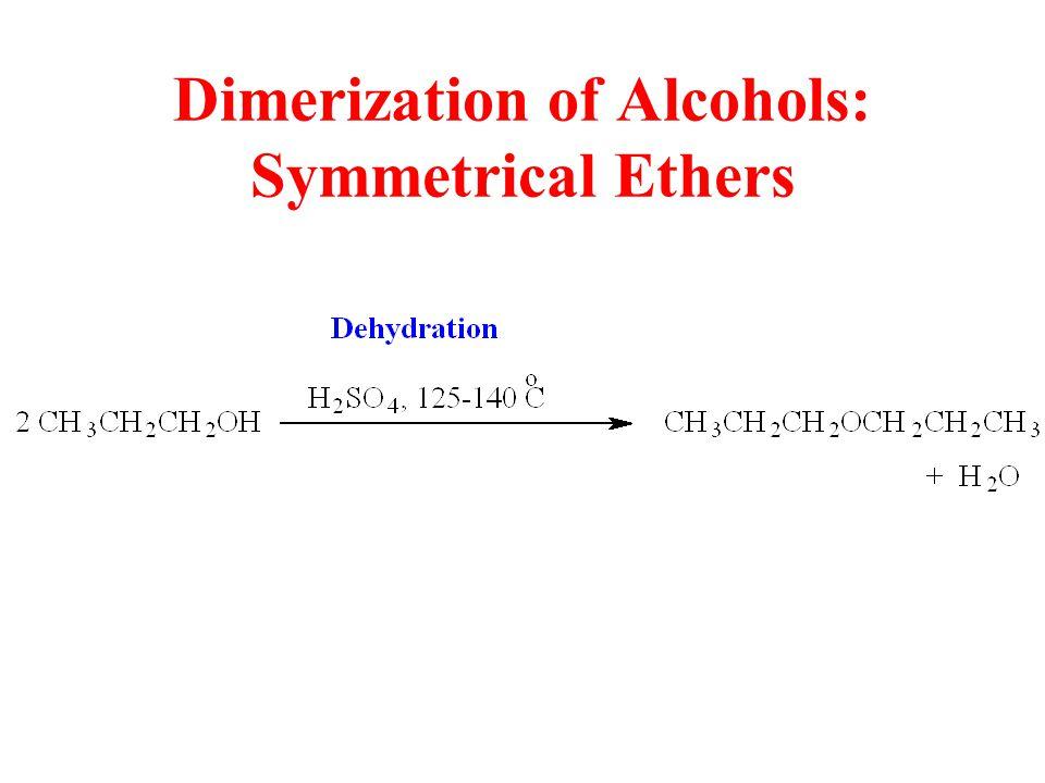 Dimerization of Alcohols: Symmetrical Ethers