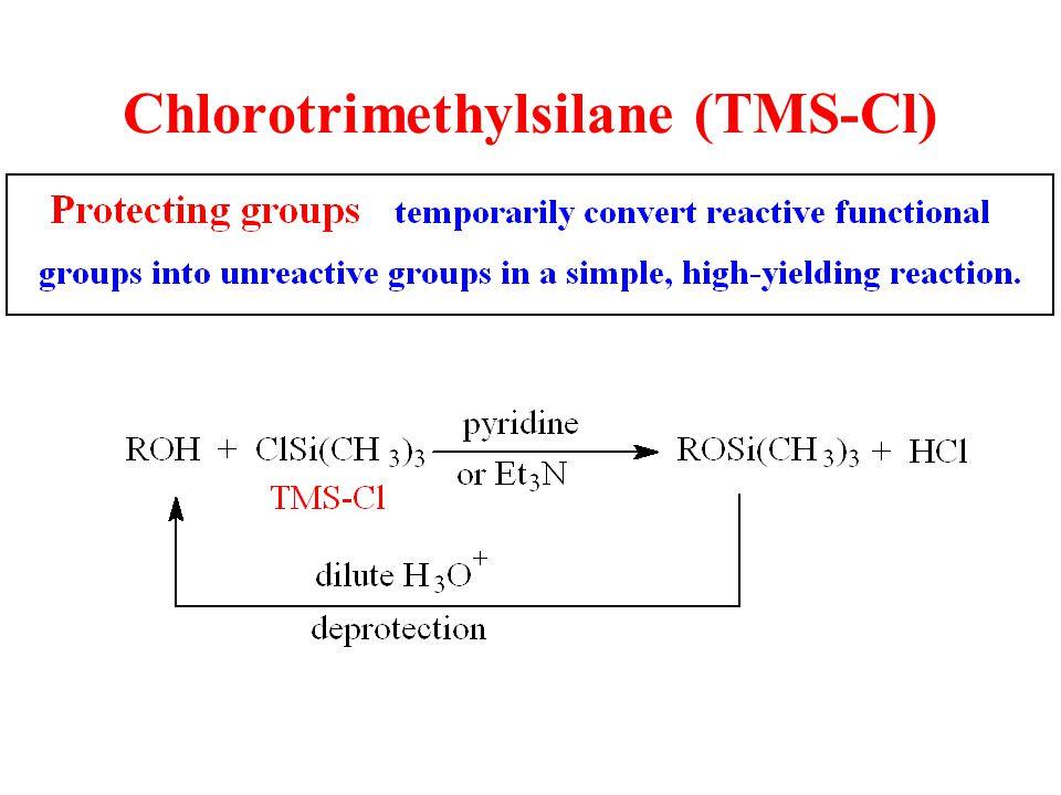 Chlorotrimethylsilane (TMS-Cl)