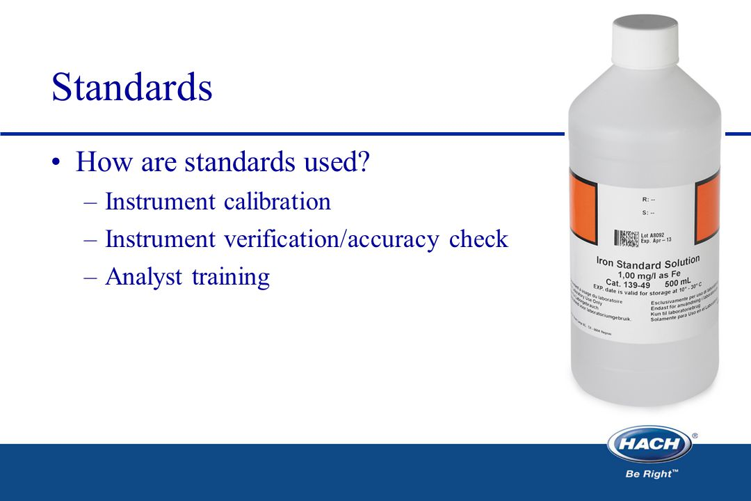 Standards How are standards used.