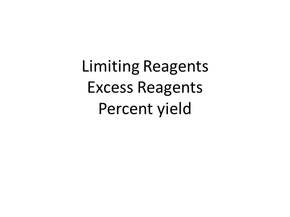 Limiting Reagents The limiting reagent is the reactant that runs out first – Limits the amount of product that can be formed Take both reactants to the same product – The answer is always the smallest amount of product