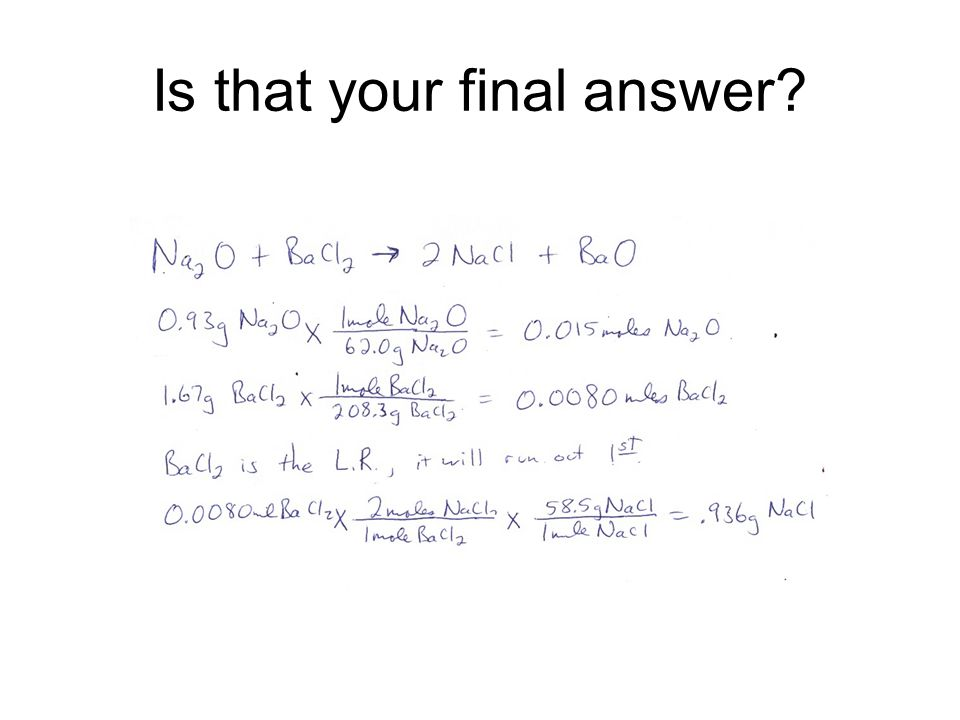 Is that your final answer