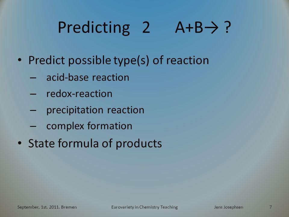 Predicting 2 A+B→ .