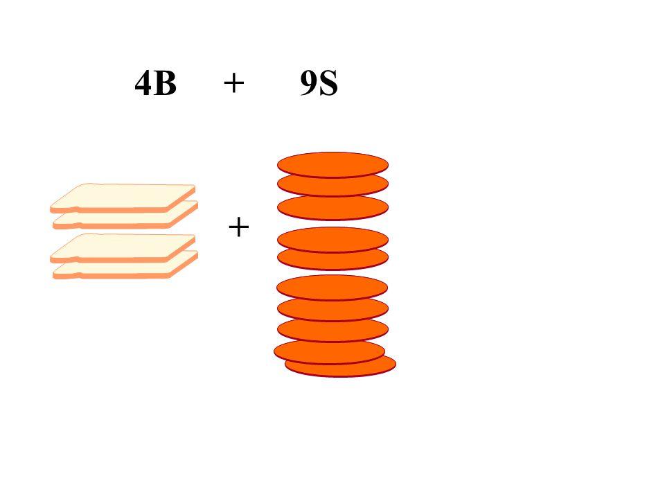 + 4B + 9S