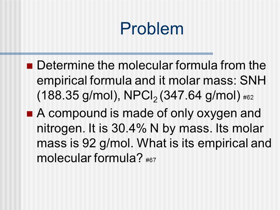 Empirical To Molecular Formulas Empirical is lowest ratio.