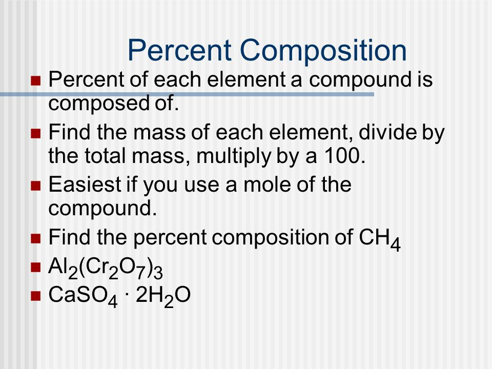 Practice The molecular formula for Aspartame is C 14 H 18 N 2 O 5 A) Calculate its molar mass.