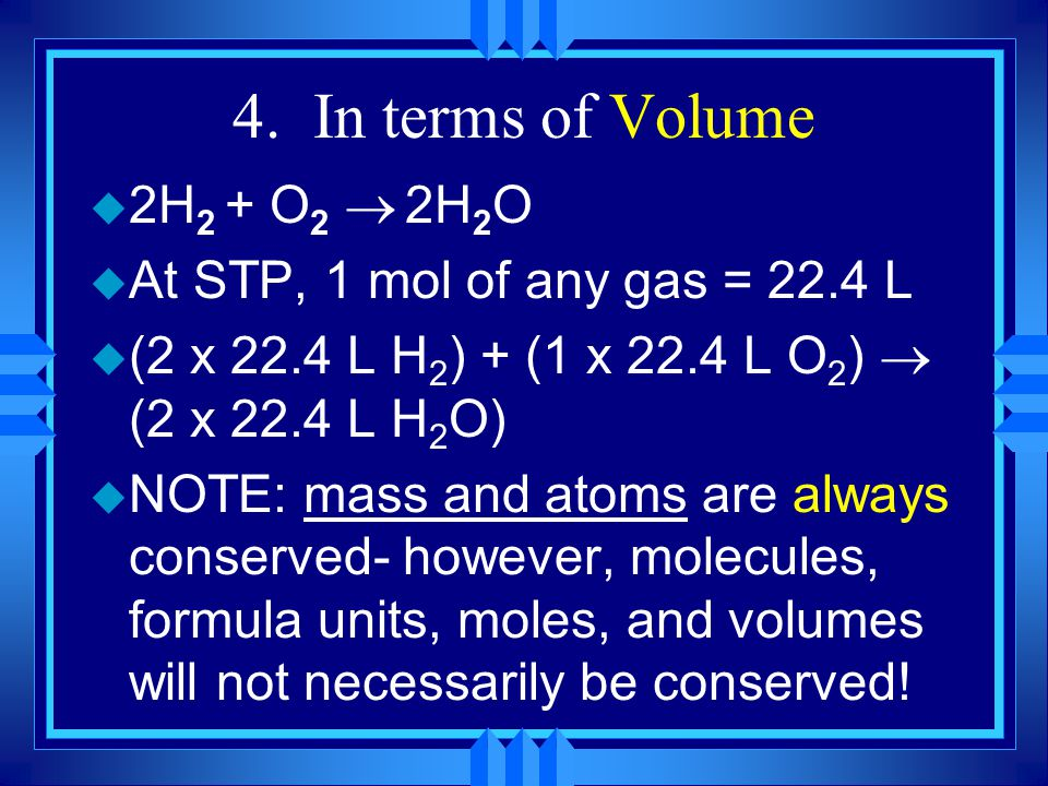 Chemical Calculations u TEKS OBJECTIVE 9.B: TLW perform stoichiometric calculations, including determination of mass and volume relationships between reactants and products for reactions involving gases.