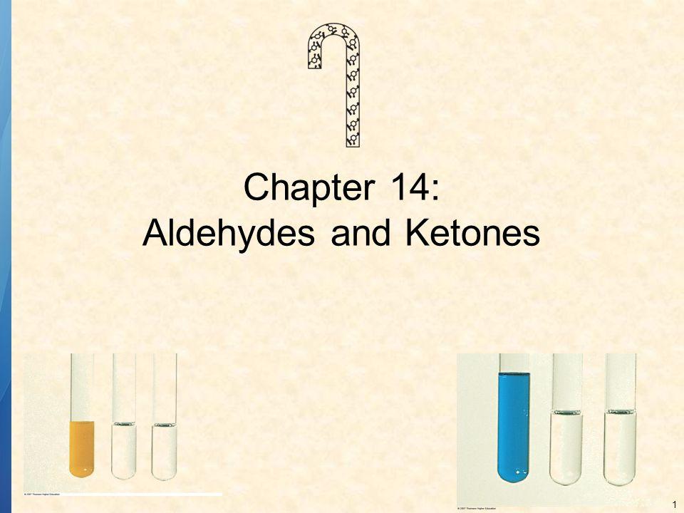 22 IMPORTANT ALDEHYDES AND KETONES, cont.