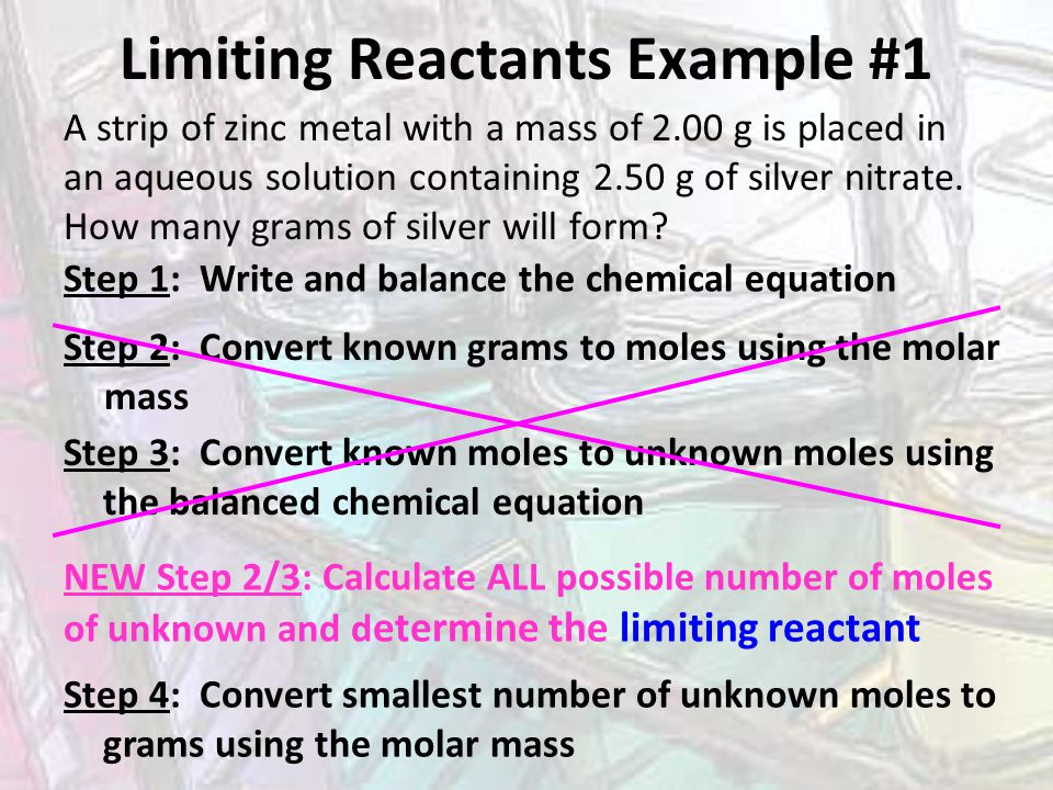 Limiting Reactants Practice #1 If 120.
