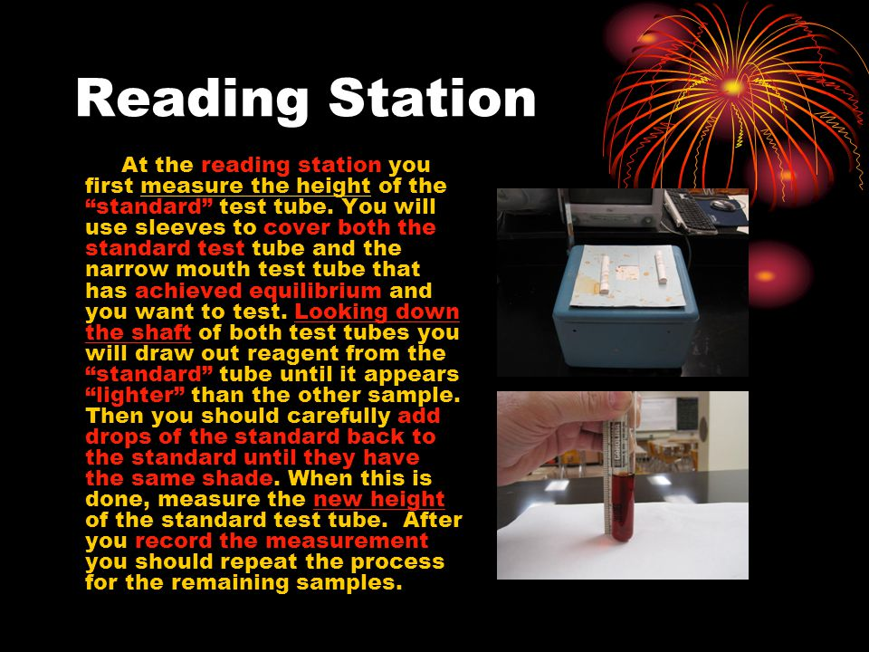 Reading Station At the reading station you first measure the height of the standard test tube.