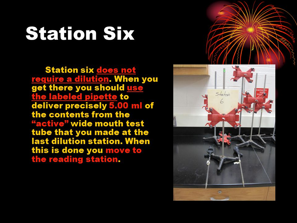 Station Six Station six does not require a dilution.