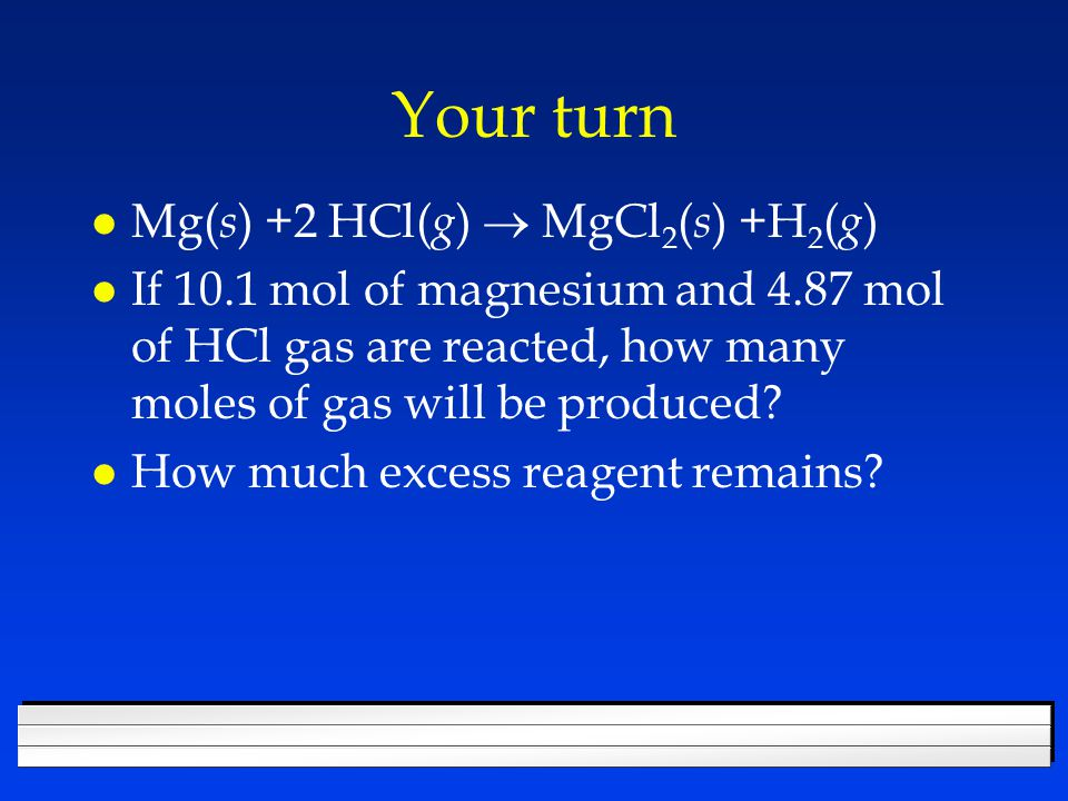 Excess Reagent l The reactant you don't run out of.