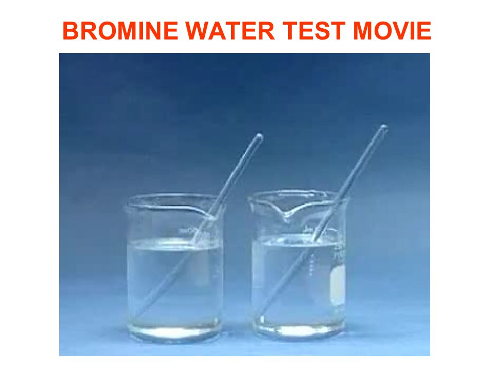 BROMINE WATER TEST MOVIE