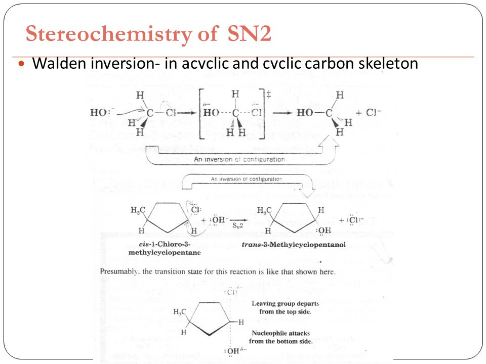 Stereochemistry of SN2 Walden inversion- in acyclic and cyclic carbon skeleton