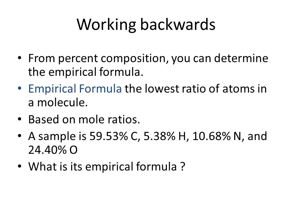 Percent Composition Percent of each element a compound is composed of. Find the mass of each element, divide by the total mass, multiply by a 100. If