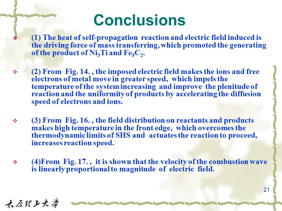 21 Conclusions  (1) The heat of self-propagation reaction and electric field induced is the driving force of mass transferring, which promoted the ge