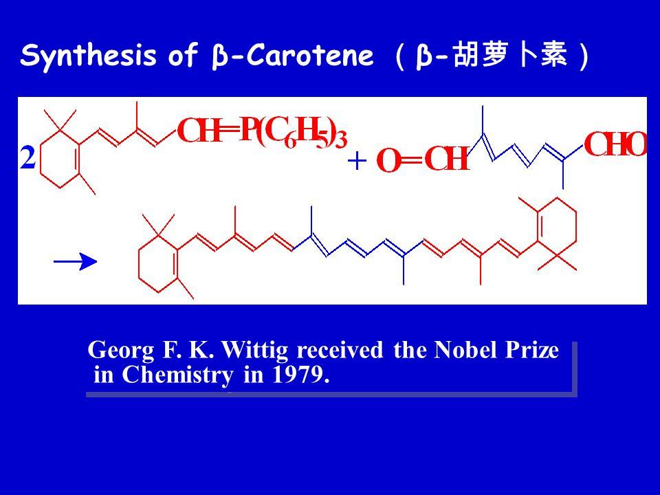 Georg F. K. Wittig received the Nobel Prize in Chemistry in 1979.