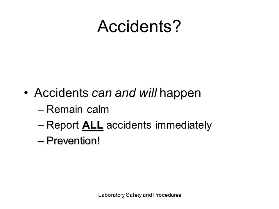 Laboratory Safety and Procedures Accidents.