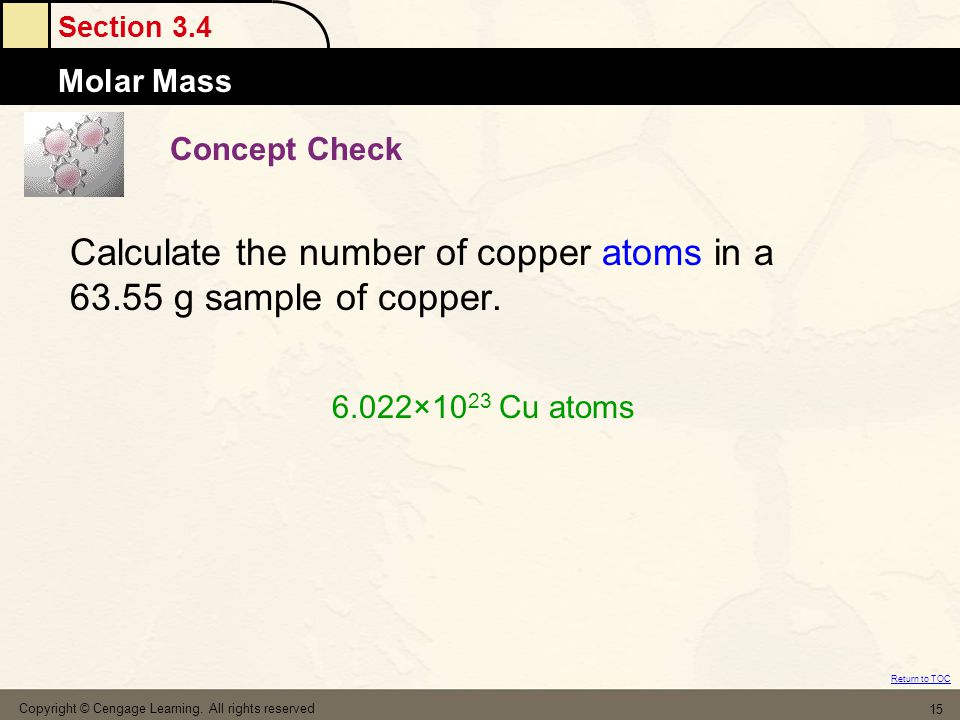 Section 3.4 Molar Mass Return to TOC Copyright © Cengage Learning.