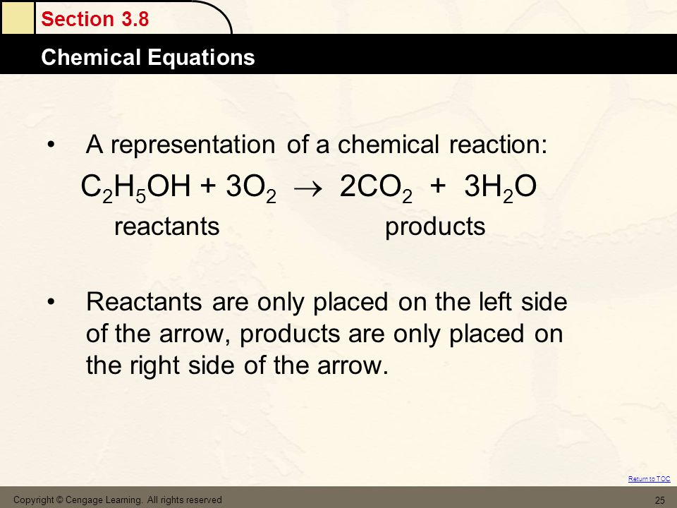 Section 3.8 Chemical Equations Return to TOC Copyright © Cengage Learning.