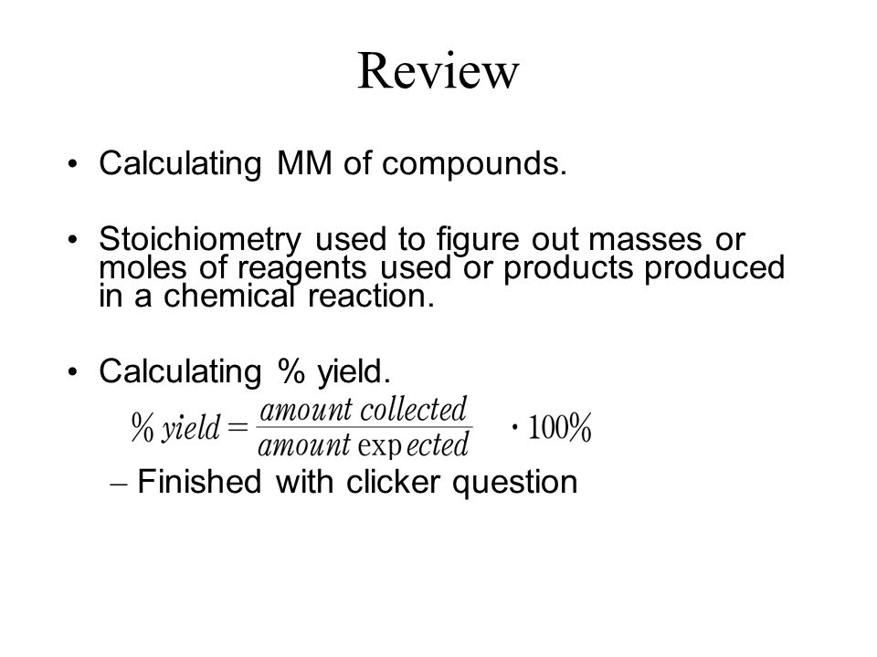 Review Calculating MM of compounds.