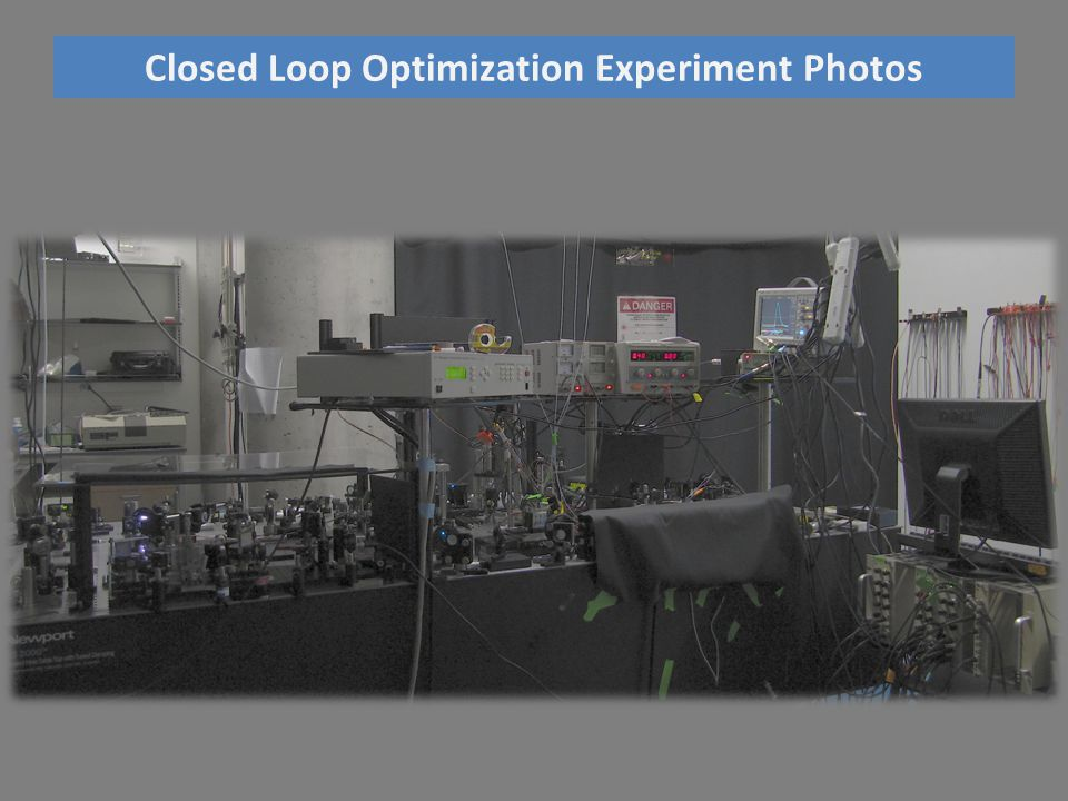 Closed Loop Optimization Experiment Photos