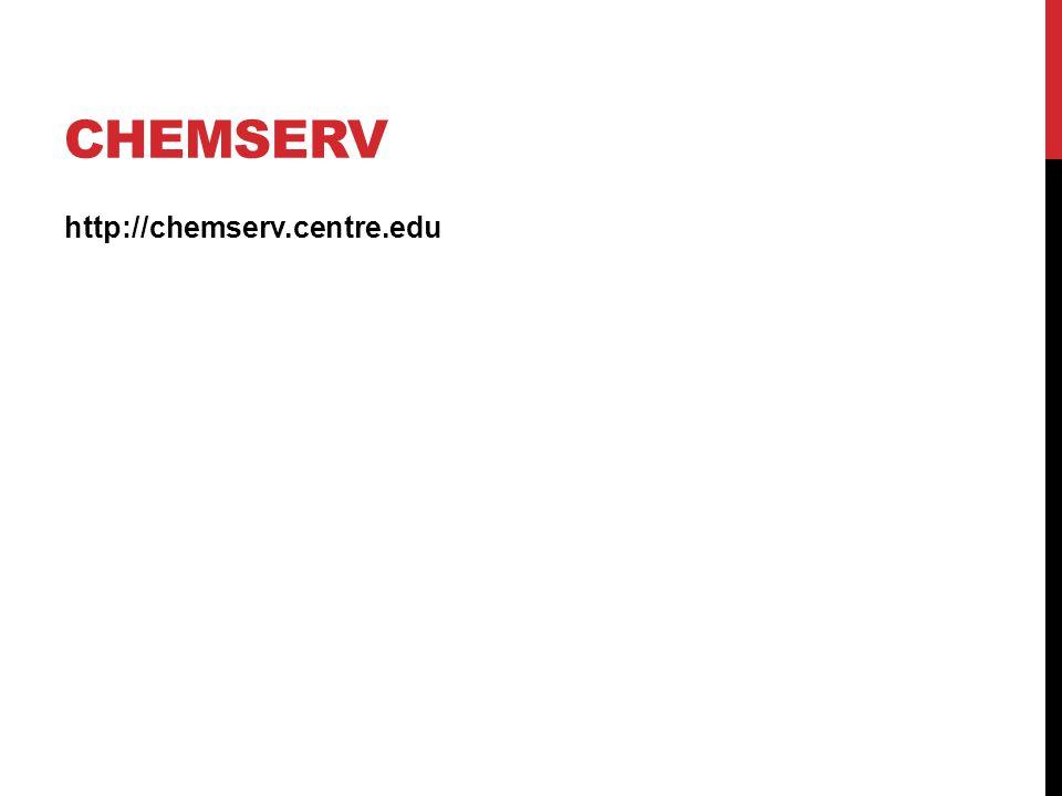 CHEMSERV http://chemserv.centre.edu
