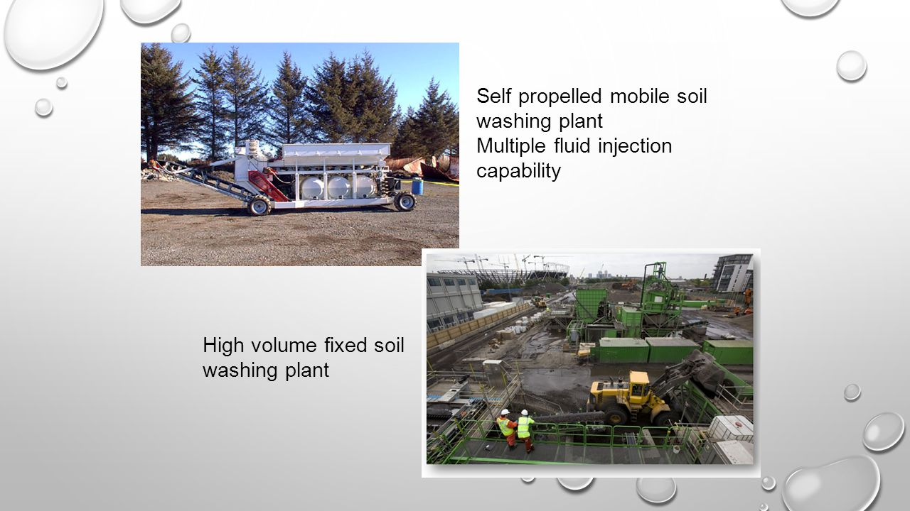 Self propelled mobile soil washing plant Multiple fluid injection capability High volume fixed soil washing plant