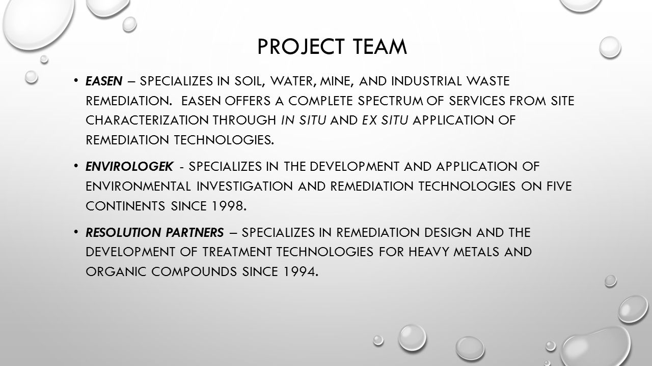 PROJECT TEAM EASEN – SPECIALIZES IN SOIL, WATER, MINE, AND INDUSTRIAL WASTE REMEDIATION.