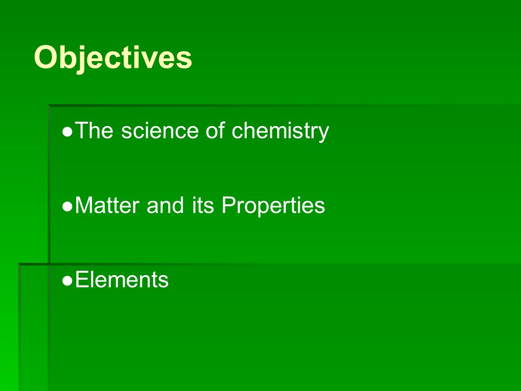 Chemistry is a Physical Science ● Chemistry: is the study of the composition, structure, and properties of matter, the processes that matter undergoes, and the energy changes that accompany these processes.
