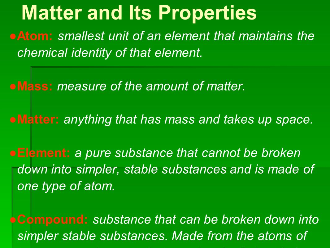 Properties and Changes in Matter ● Extensive properties: depend on the amount of matter that is present.