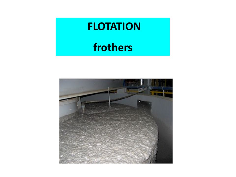 FLOTATION frothers