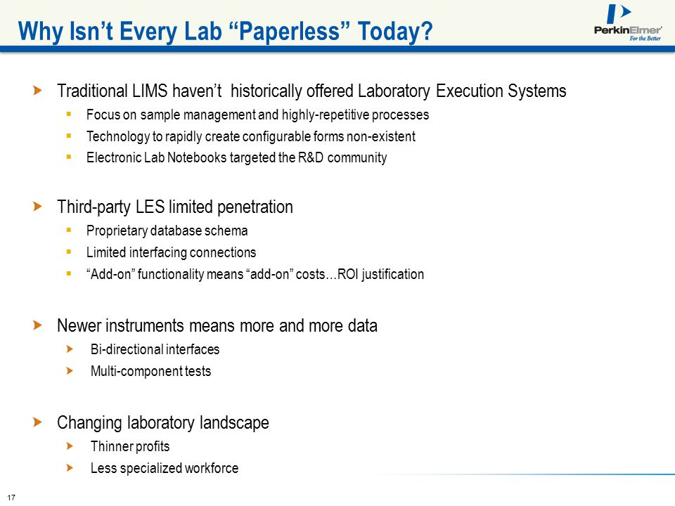 17 Why Isn't Every Lab Paperless Today.