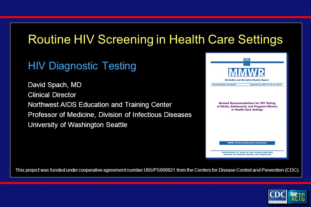 Point of Contact (Rapid) HIV Testing Algorithms Nonreactive Rapid Test Source: CDC.