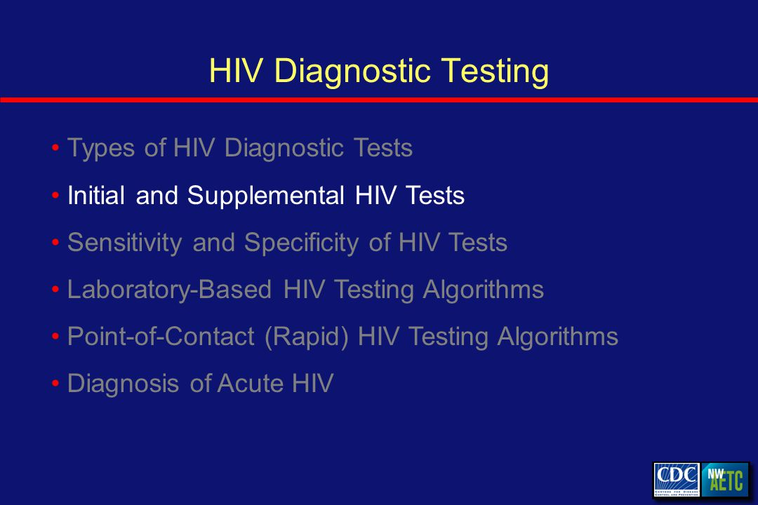Diagnosing Acute HIV HIV RNA spike precedes production of detectable HIV antibodies Infection HIV RNA Antibody Titer Detectable Antibody